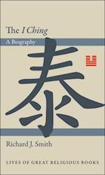 &quote;I Ching&quote; (Lives of Great Religious Books)