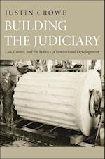 Building the Judiciary (Princeton Studies in American Politics: Historical, International, and Comparative Perspectives)