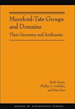 Mumford-Tate Groups and Domains (Annals of Mathematics Studies)
