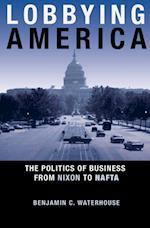 Lobbying America af Benjamin C. Waterhouse