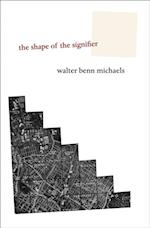 Shape of the Signifier af Walter Benn Michaels