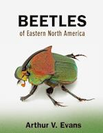 Beetles of Eastern North America af Arthur V. Evans
