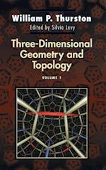 Three-Dimensional Geometry and Topology, Volume 1 (PRINCETON MATHEMATICAL SERIES)