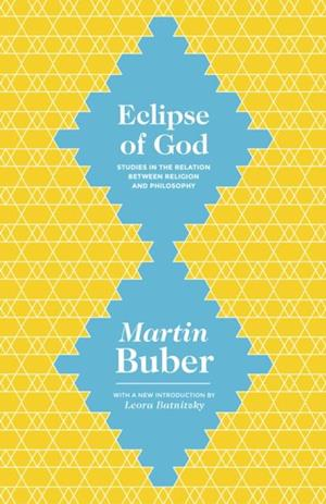 Eclipse of God af Martin Buber