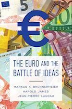Euro and the Battle of Ideas af Harold James, Markus K. Brunnermeier, Jean-Pierre Landau