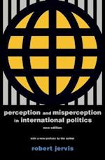 Perception and Misperception in International Politics (Center for International Affairs, Harvard University)