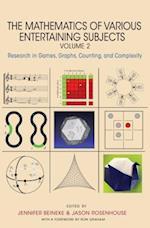 Mathematics of Various Entertaining Subjects