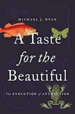 Taste for the Beautiful