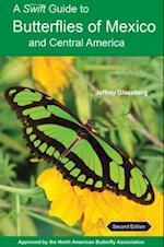 Swift Guide to Butterflies of Mexico and Central America