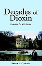 Decades of Dioxin