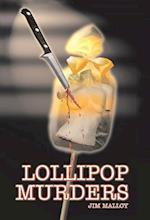Lollipop Murders af Jim Malloy