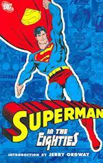 Superman In The Eighties