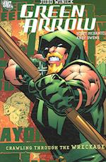 Green Arrow Crawling from the Wreckage af Judd Winick