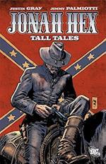 Jonah Hex af Jimmy Palmiotti, Justin Gray