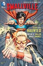 Smallville Season 11 Volume 3: Haunted TP af Bryan Q. Miller