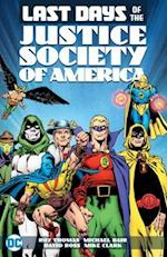 Last Days of the Justice Society of America (Jsa (Justice Society of America))