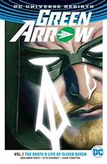 Green Arrow TP Vol 1 The Life and Death of Oliver Queen (Rebirth) af Benjamin Percy