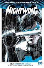 NIGHTWING BETTER THAN BATMAN (Nightwing, nr. 1)