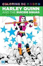 Harley Quinn and the Suicide Squad Adult Coloring Book (Coloring Dc)