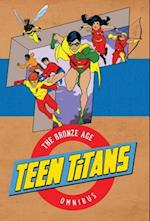 Teen Titans the Bronze Age (Teen Titans)
