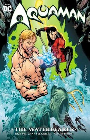 Aquaman The Waterbearer (New Edition)