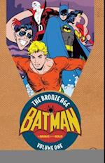 Batman in the Brave and the Bold the Bronze Age 1 (The Batman)