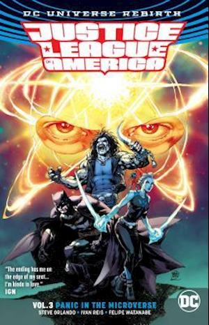 Bog, paperback Justice League of America 3 - Panic in the Microverse - Rebirth af Steve Orlando