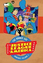 Justice League of America the Bronze Age Omnibus 2 (Justice League of America the Bronze Age Omnibus)