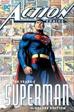 Action Comics: 80 Years of Superman Deluxe Edition (Action comics)