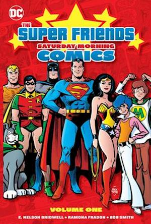 Super Friends: Saturday Morning Comics Volume 1