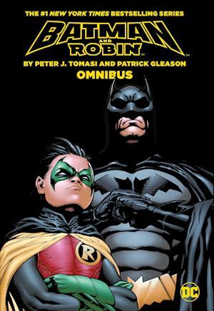 Batman & Robin by Tomasi and Gleason Omnibus