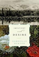 Impatient with Desire