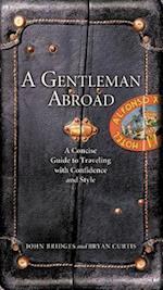 A Gentleman Abroad (Gentlemanners Book)