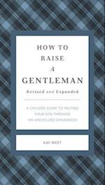 How to Raise a Gentleman (Gentlemanners)