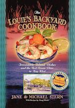 The Louie's Backyard Cookbook