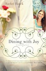 Dining with Joy af Rachel Hauck