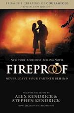 Fireproof af Eric Wilson, Stephen Kendrick, Alex Kendrick