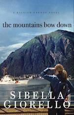 Mountains Bow Down (A Raleigh Harmon Novel)