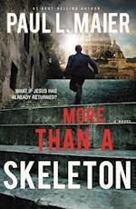 More Than a Skeleton af Paul L. Maier