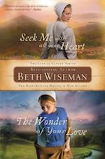 Seek Me With All Your Heart and The Wonder of Your Love af Beth Wiseman