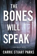 Bones Will Speak af Carrie Stuart Parks