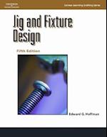 Jig and Fixture Design, 5E