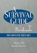 A Survival Guide for Paralegals