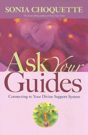 Bog, hardback Ask Your Guides af Sonia Choquette