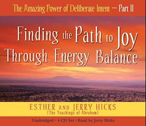 Lydbog, CD The Amazing Power Of Deliberate Intent Part 2 af Jerry Hicks, Esther Hicks