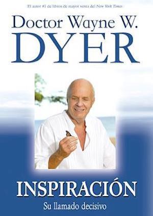Bog paperback Inspiracion af Wayne W. Dyer