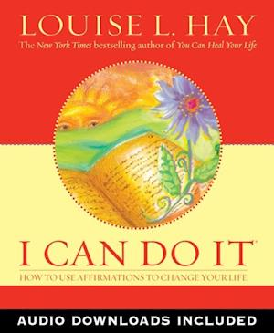 I Can Do It Affirmations af Louise L Hay
