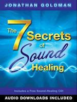 7 Secrets of Sound Healing af Jonathan Goldman