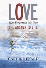 Love Has Forgotten No One af Gary R Renard