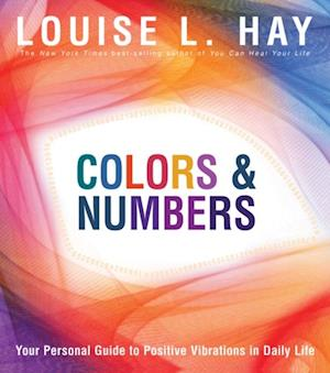 Colors & Numbers af Louise Hay